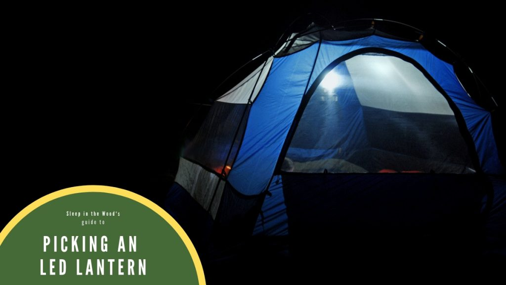Picking an LED Lantern for Camping