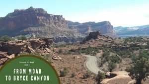 From Moab to Bryce – Journey Before Destination